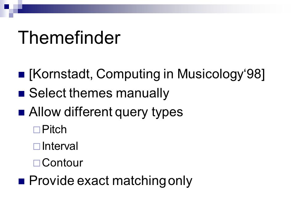 Themefinder [Kornstadt, Computing in Musicology'98]